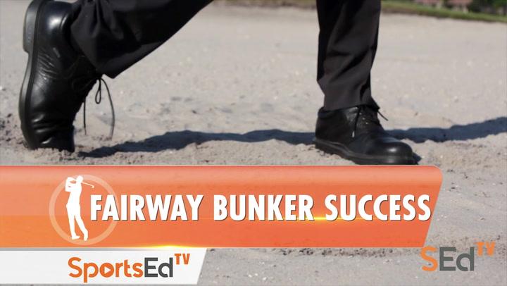 Fairway Bunker Success
