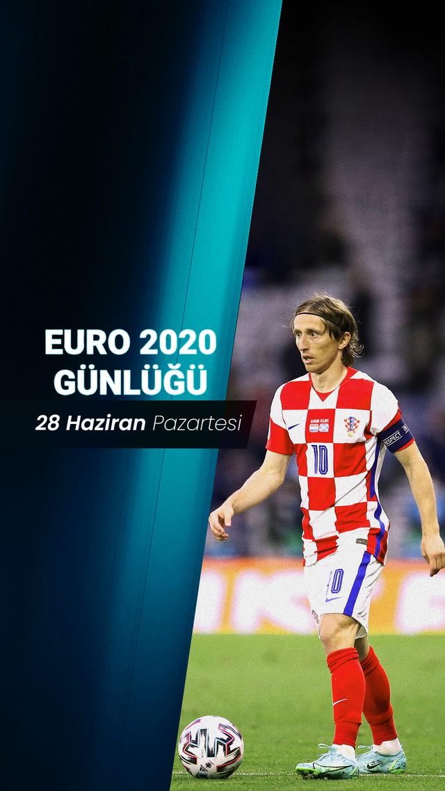 EURO 2020 Günlüğü - 28 Haziran