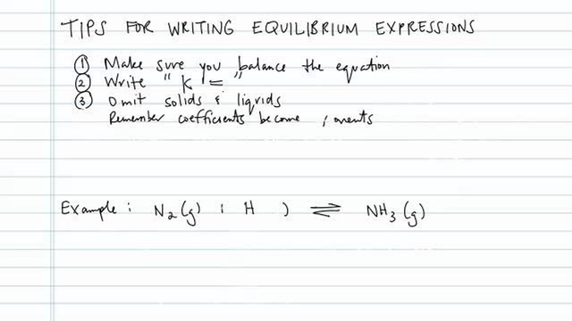 Tips for Writing Equilibrium Constant Expressions