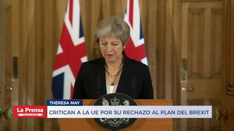 Critican a la UE por su rechazo al plan del Brexit