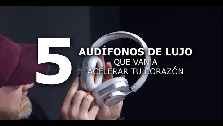 5 audífonos de lujo que van a acelerar tu corazón