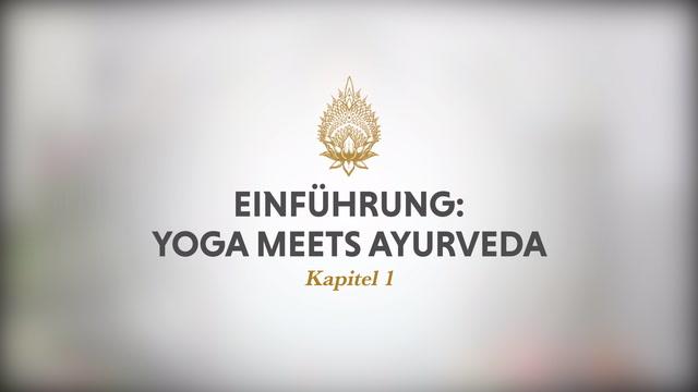 Yoga meets Ayurveda