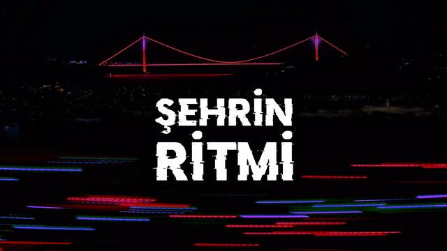 Şehrin Ritmi