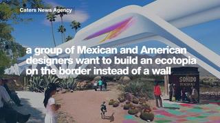 Designers envision 'Ecotopia' non-wall alternative for the US and Mexico