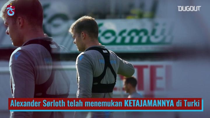 Transformasi Alexander Sørloth di Trabzonspor
