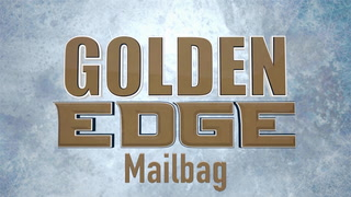 Golden Edge: Mailbag — October 9, 2018