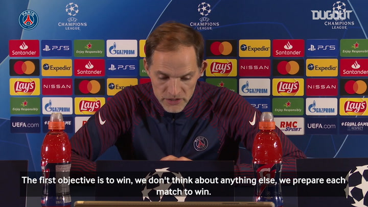 Thomas Tuchel: 'There are no easy Champions League games'