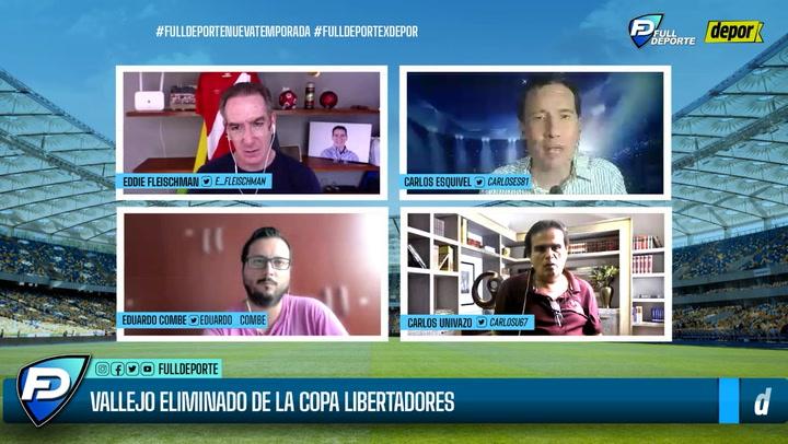 'Full Deporte por Depor': todo el análisis sobre la eliminación de César Vallejo de la Libertadores