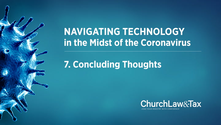Navigating Technology in the Midst of the Coronavirus: Concluding Thoughts