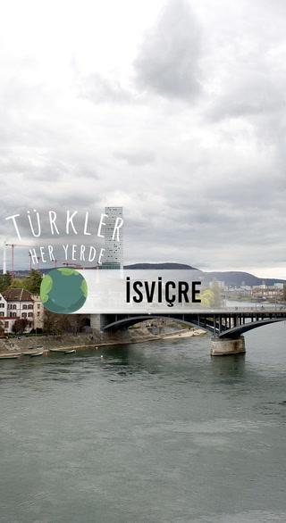 Türkler Her Yerde -  İsviçre
