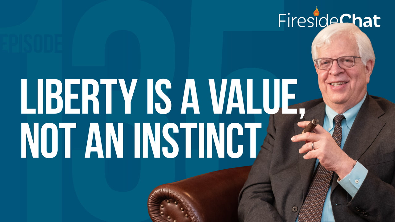 Ep. 135 — Liberty Is a Value, Not an Instinct