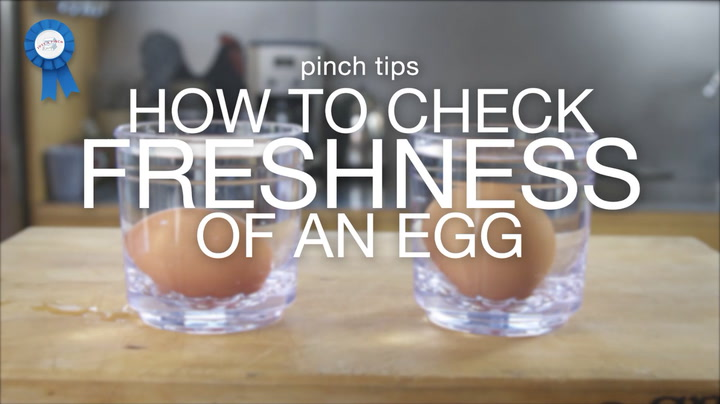 pinch tips: How to Check Freshness of an Egg