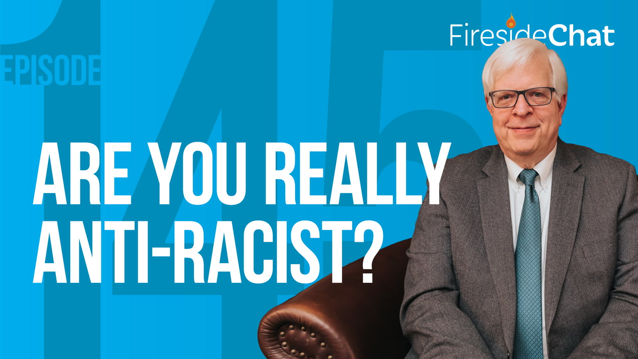 Ep. 145 — Are You Really Anti-Racist?