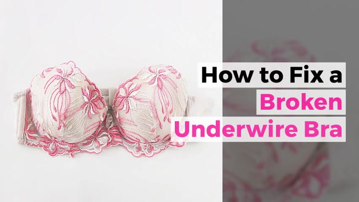 Is there a way to fix a wire bra once it breaks?