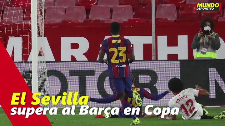 El Sevilla supera al Barça en Copa
