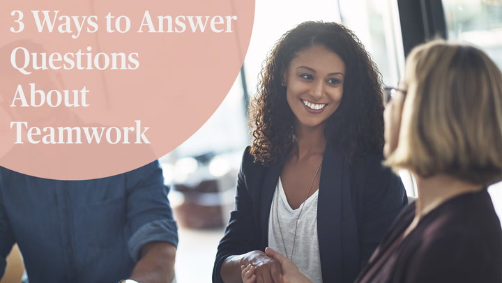 Job Interview Questions and Answers About Teamwork
