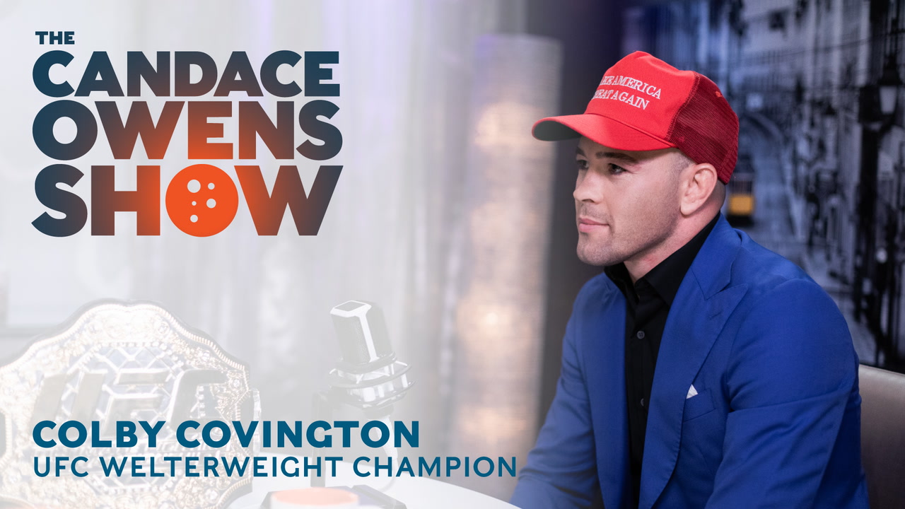 The Candace Owens Show: Colby Covington