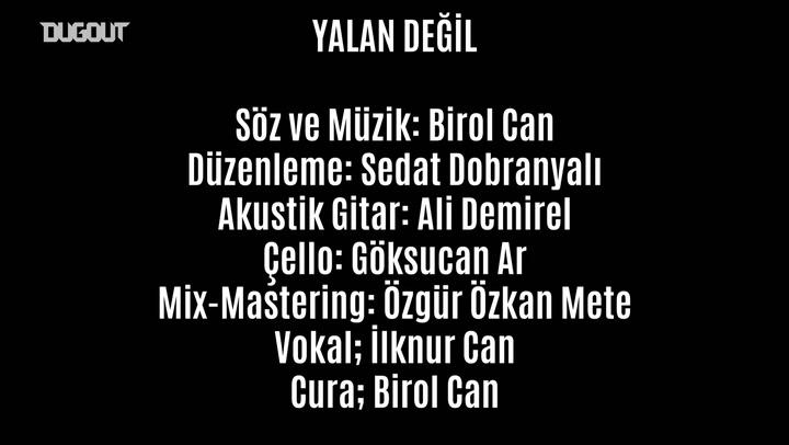 Beşiktaş Marşı: Birol Can - Yalan Değil