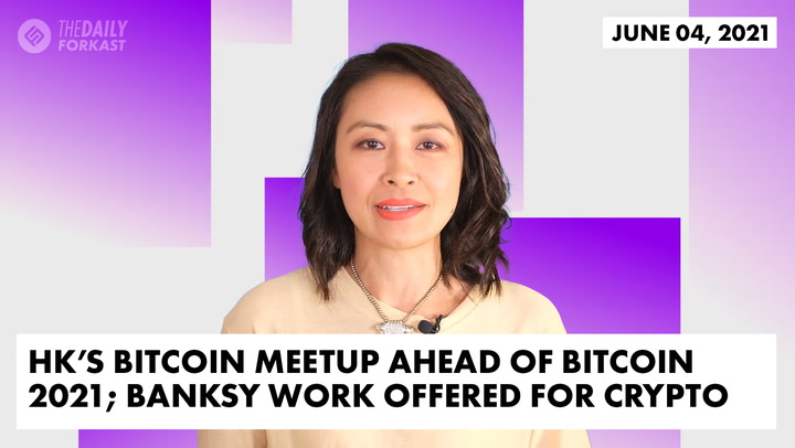 Hong Kong's Bitcoin Meetup Ahead of Bitcoin 2021; Banksy Work Offered for Crypto