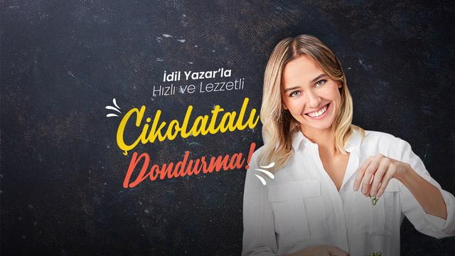 İdil Yazar'la Hızlı ve Lezzetli - Çikolatalı Dondurma