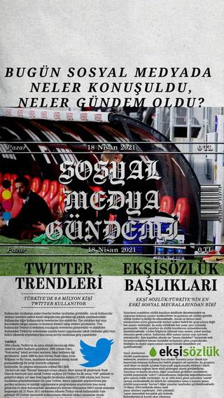 Sosyal medyayı sallayanlar - 18 Nisan