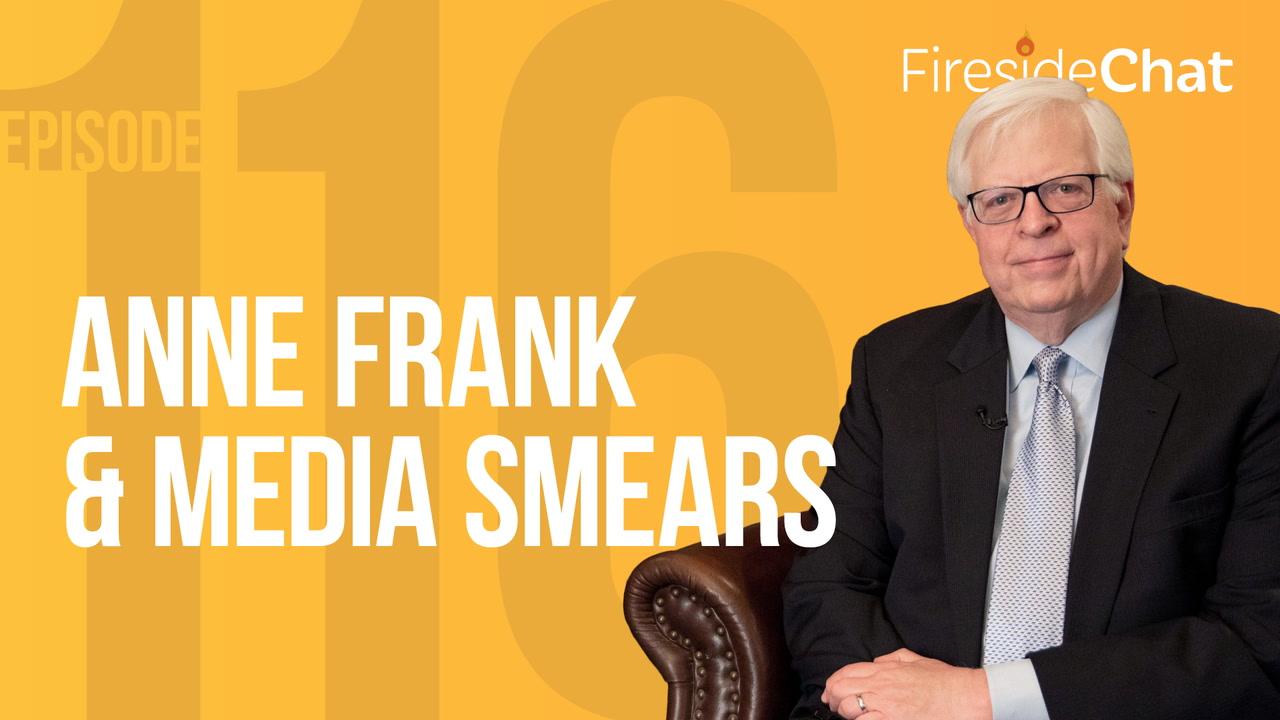 Ep. 116 — Anne Frank & Media Smears