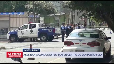 Asesinan a conductor de taxi en centro de San Pedro Sula