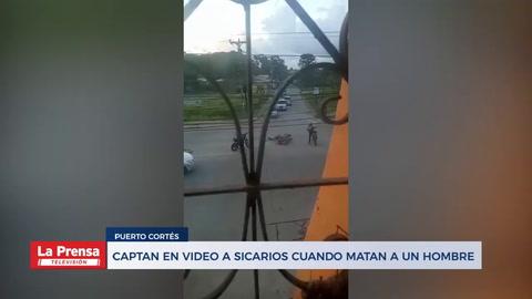 Captan en video a sicarios cuando matan a un hombre en Puerto Cortés
