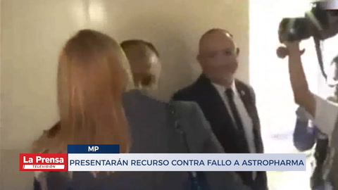 Presentarán recurso contra fallo a ASTROPHARMA