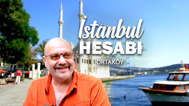 İstanbul Hesabı - Ortaköy
