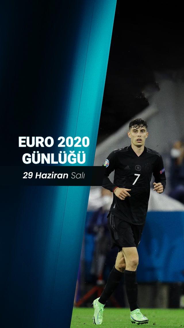 EURO 2020 Günlüğü - 29 Haziran
