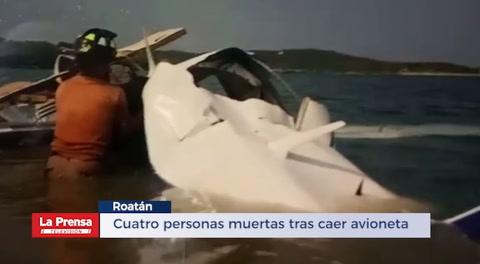 Cuatro personas muertas tras caer avioneta en Roatán