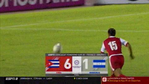 Video: Honduras 1-6 Cuba (Premundial Sub-20 femenino de Concacaf)