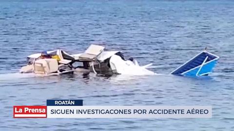Siguen investigaciones por accidente aéreo