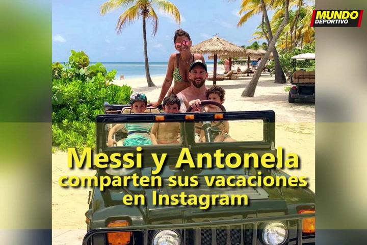 Messi y Antonela comparten sus vacaciones en Instagram