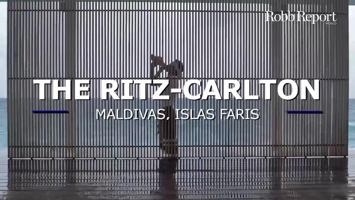 The Ritz-Carlton el nuevo destino en las Maldivas