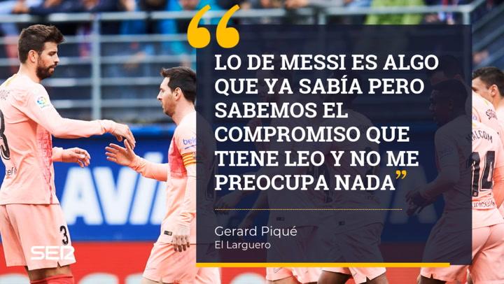 """Piqué en El Larguero: """"Sabía que Messi se podía ir gratis y se ha ganado poder decidir su futuro"""""""