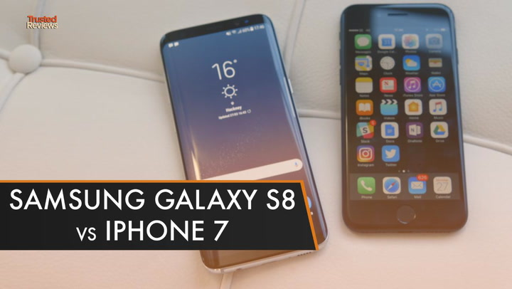 Samsung Galaxy S8 vs iPhone 7: Which is the best? | Trusted Reviews