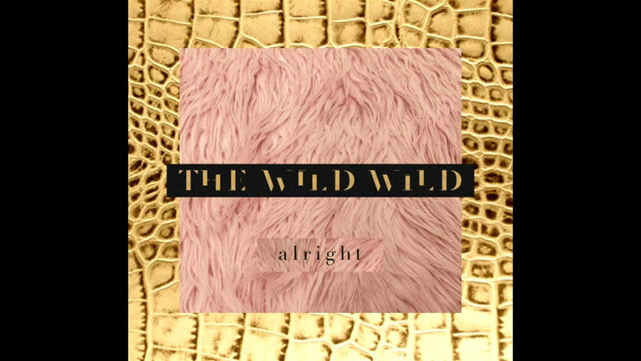 "The Wild Wild Brings the Uplifting Indie-Pop You Need This Week With ""Alright"""