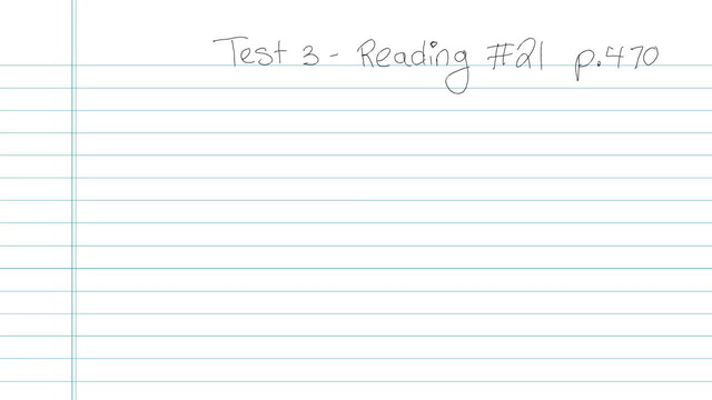 Test 3 - Reading - Question 21