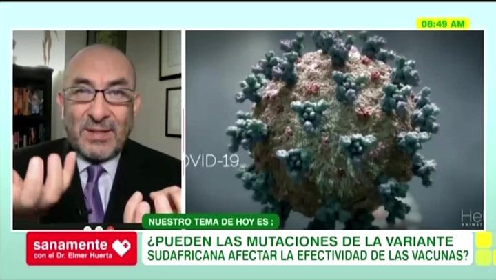 Cepa sudafricana y brasileña de Covid-19 podrían ser resistentes a todas las vacunas desarrolladas en el mundo, explica el doctor Huerta