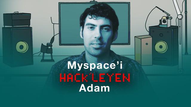 Yanlışlıkla Myspace'i hack'leyen adam
