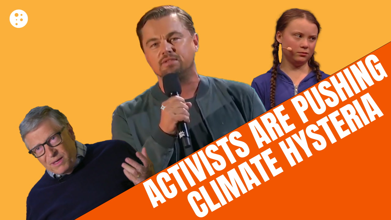 Activists Are Pushing Climate Hysteria