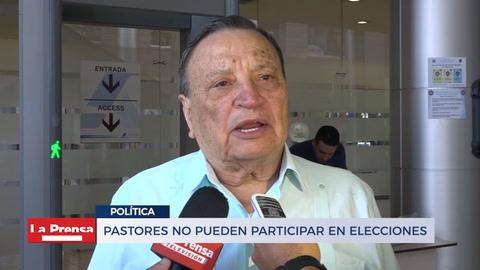 Pastores no pueden participar en elecciones