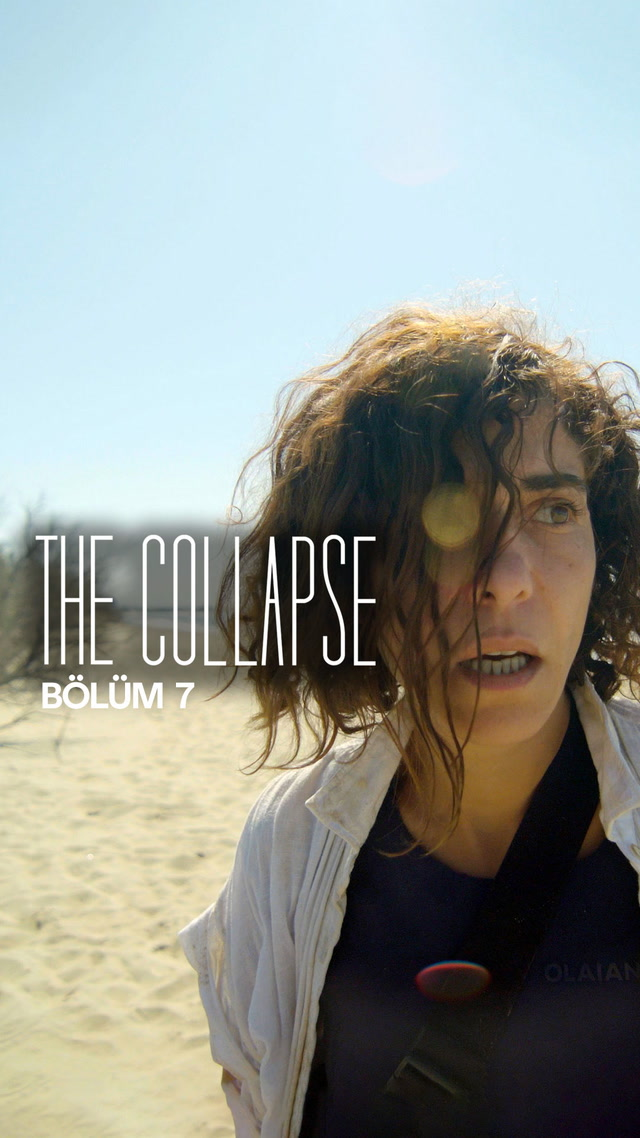 The Collapse - 7. bölüm