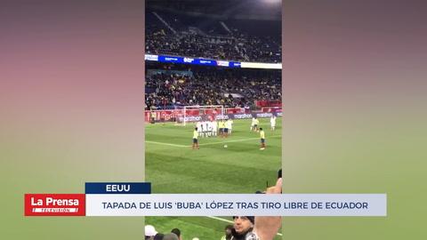 Así fue la tapada de Luis 'Buba' López tras tiro libre de Ecuador