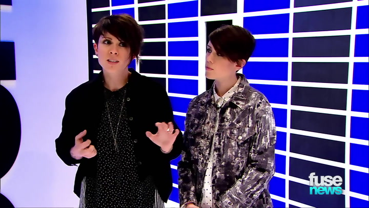 Shows: Fuse News: Teaser: Tegan and Sara teaser