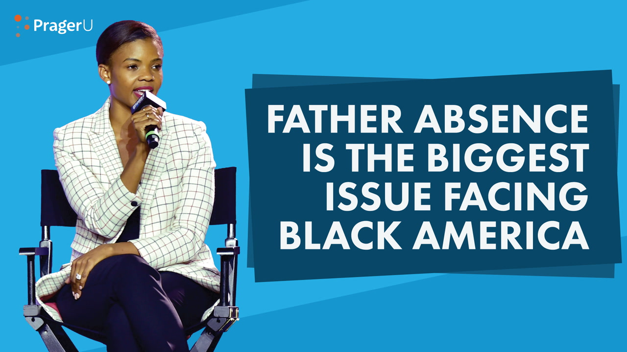 Father Absence Is the Biggest Issue Facing Black America