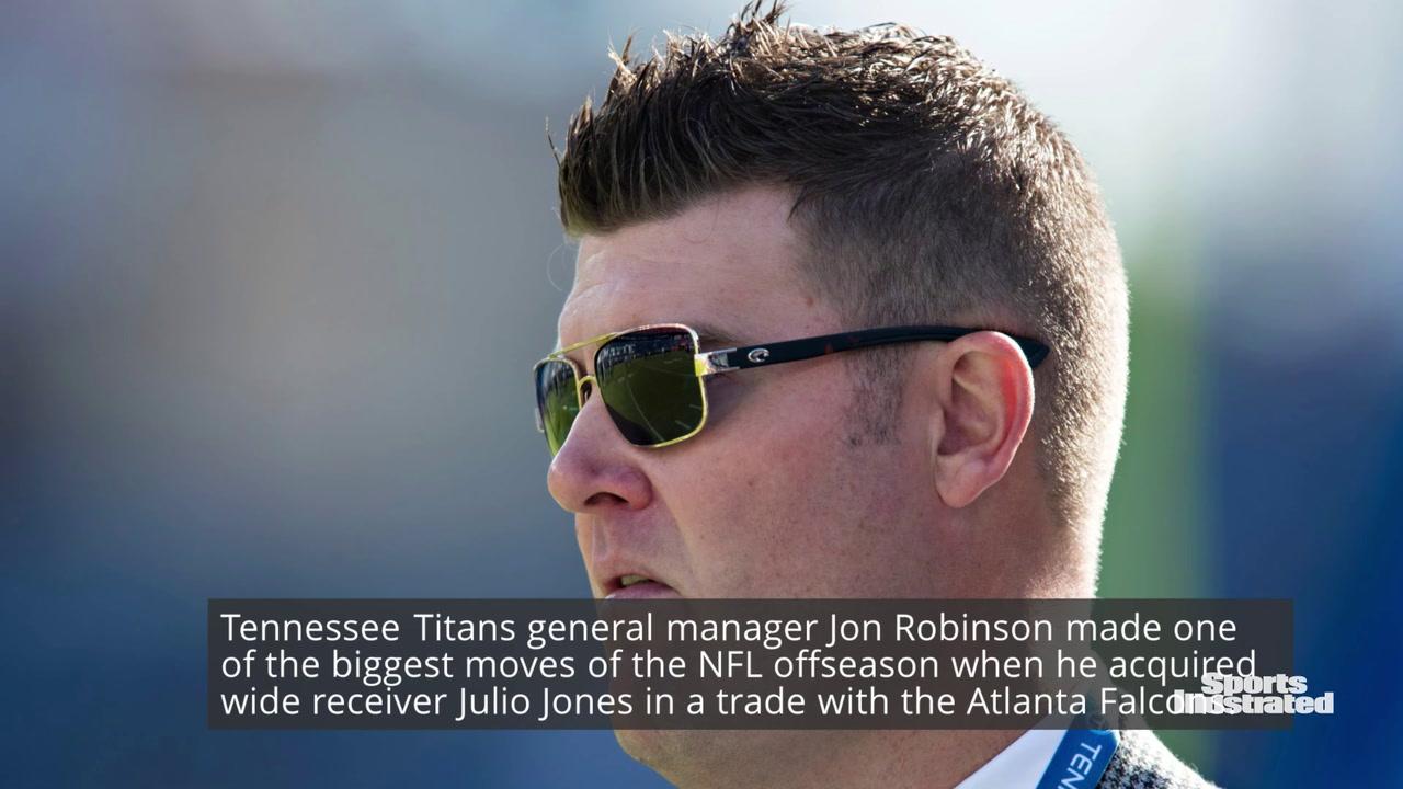 Titans GM Jon Robinson on Julio Jones Trade