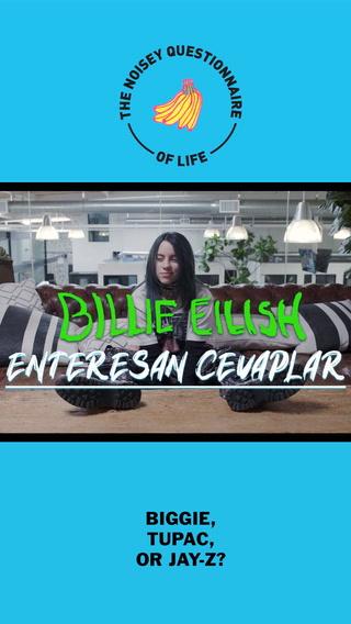 Hayattan sorular, Billie Eilish'den enteresan cevaplar